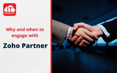 Why and when do you need to engage with a Zoho (Cloud ERP) implementation partner?